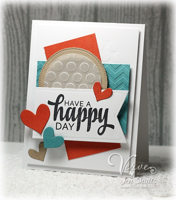 Have a Happy Day by Jen Shults using Verve stamps and dies