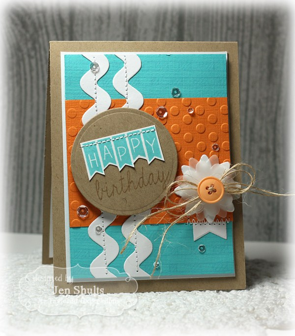 Happy Birthday by Jen Shults, stamps and dies from Taylored Expressions