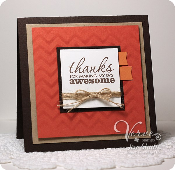Thanks for being awesome by Jen Shults, Stamps and dies from Verve Stamps