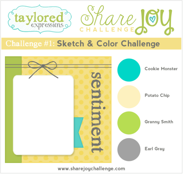 Share Joy Challenge 1 by Taylored Expressions