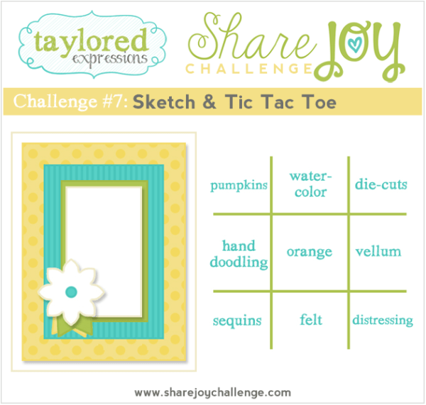 Share Joy Challenge 7 from Taylored Expressions
