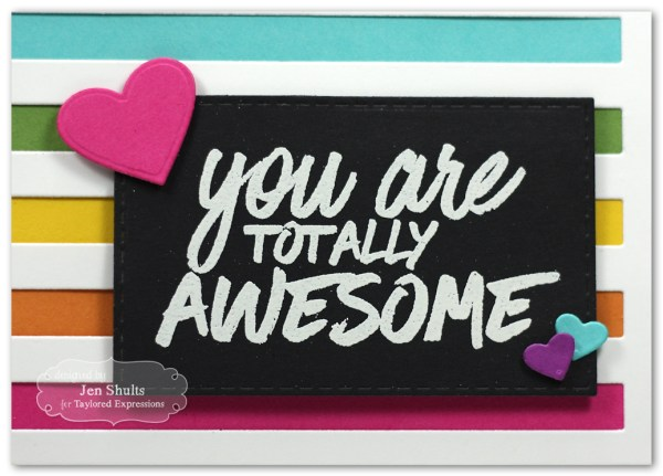 You Are Totally Awesome by Jen Shults, handmade card