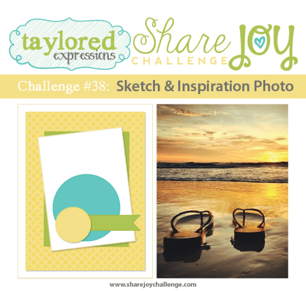 Share Joy Challenge 38 by Taylored Expressions