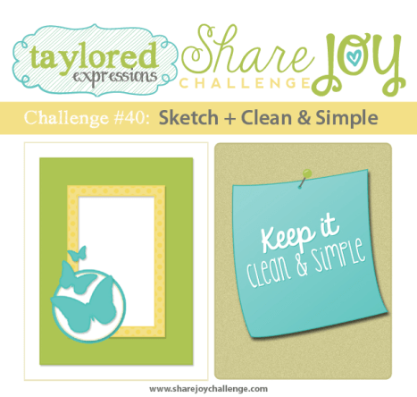 Share Joy Challenge 40 by Taylored Expressions