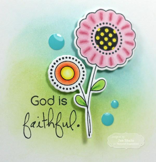 God is Faithful by Jen Shults