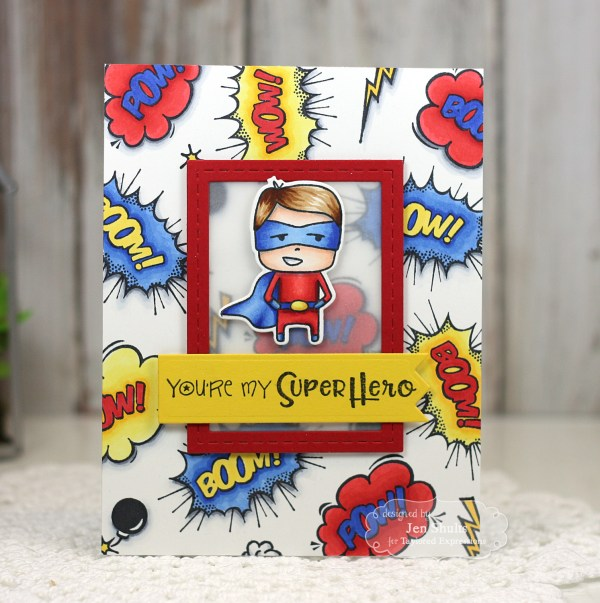 You're My Super Hero by Jen Shults