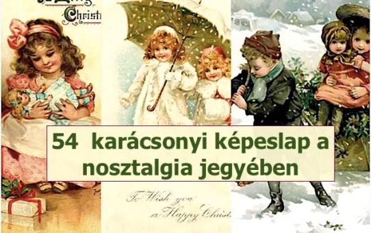 54  karácsonyi képeslap a nosztalgia jegyében