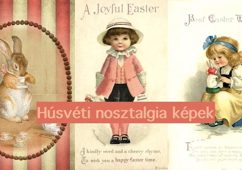 Húsvéti nosztalgia képek