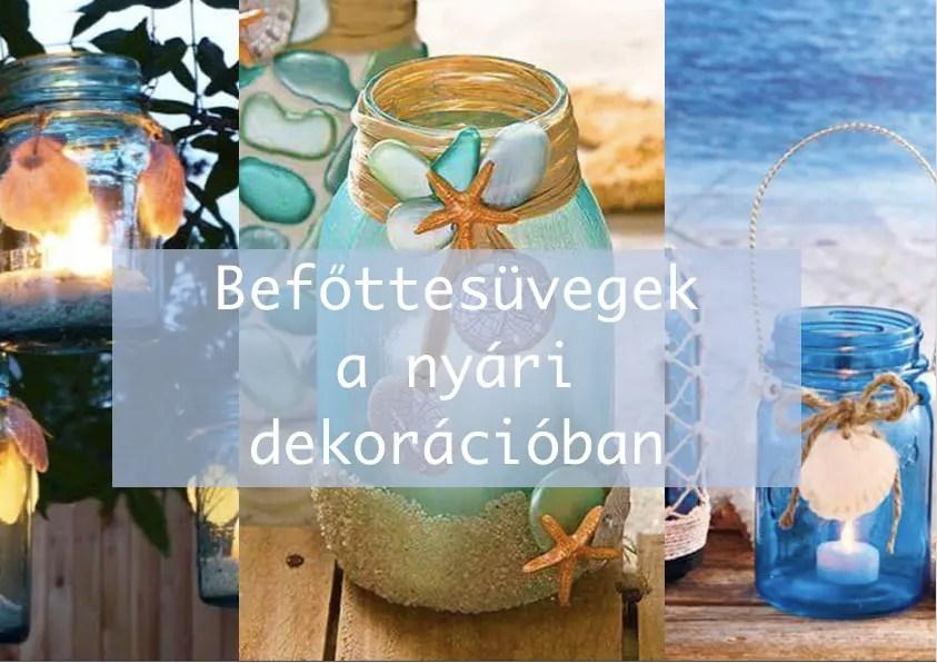 Befőttesüvegek a nyári dekorációban