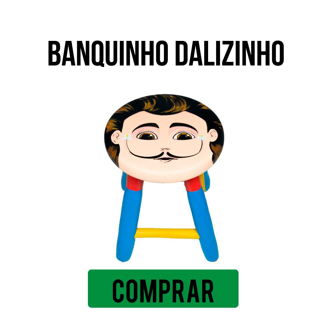 BANQUINHO DALIZINHO