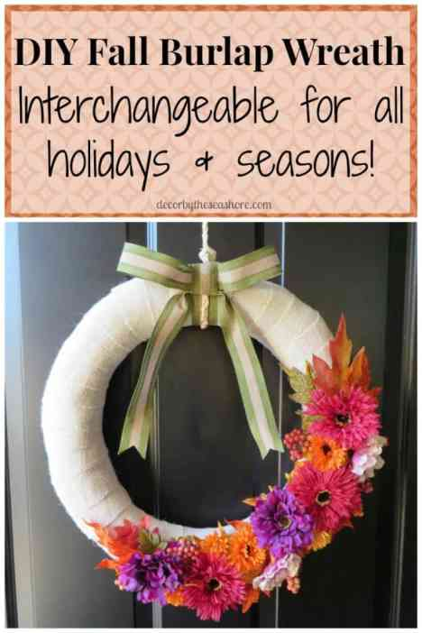 Decorate your home for fall with this easy DIY fall burlap wreath! This wreath is interchangeable, so you can use it for every holiday and season! | decorbytheseashore.com