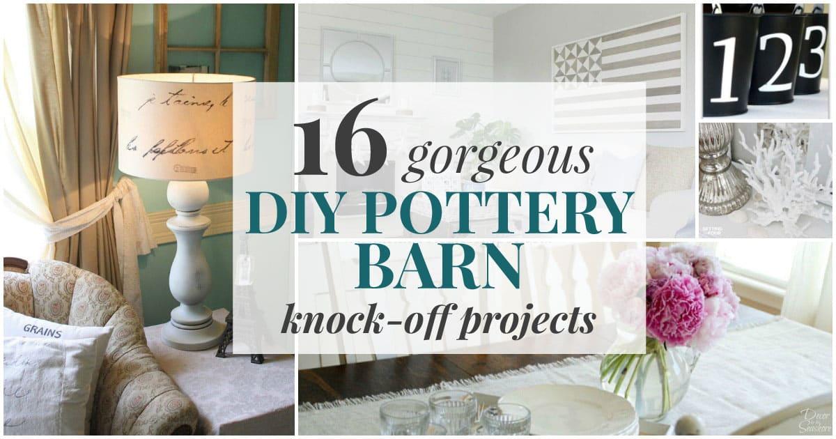 Gorgeous DIY Pottery Barn Knock-Offs
