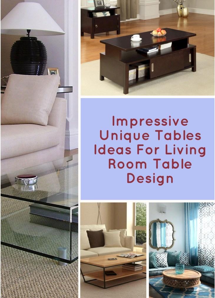 Impressive Unique Tables Ideas For Living Room Table Design