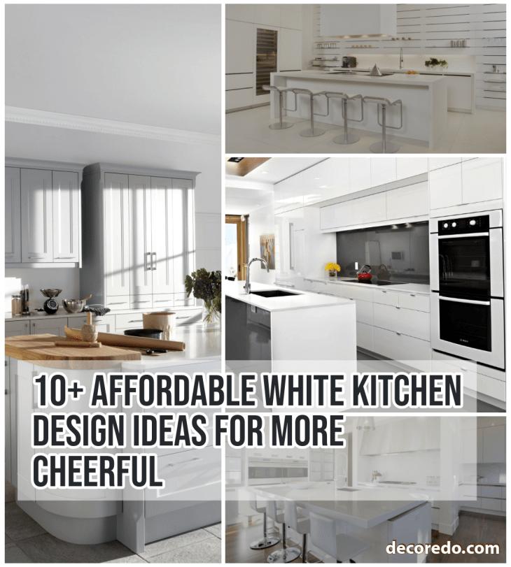 White Kitchen Design Ideas For More Cheerful