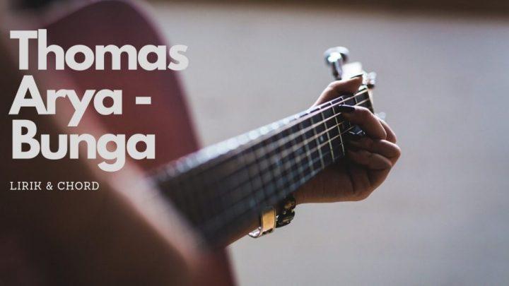 chord thomas arya - bunga