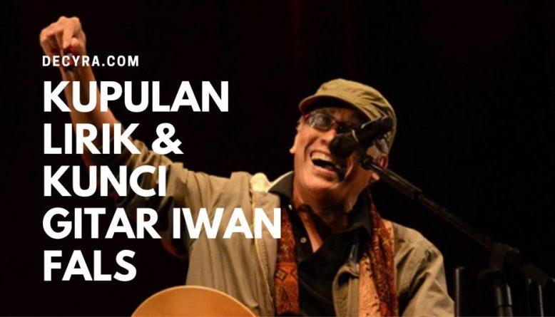 101 Kumpulan Lirik Kunci Gitar Iwan Fals Chord Mudah Lengkap