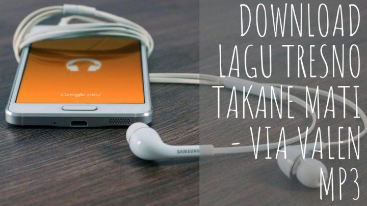 download via vallen tresno takane mati mp3t