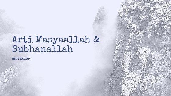 arti kata masyaallah 7 subhanallah