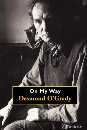 On My Way. Desmond O'Grady