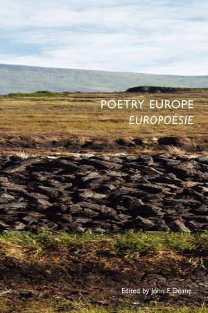 Poetry Europe. John F Deane (ed.)