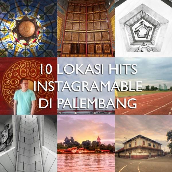 10 Lokasi Hits Instagramable di Palembang