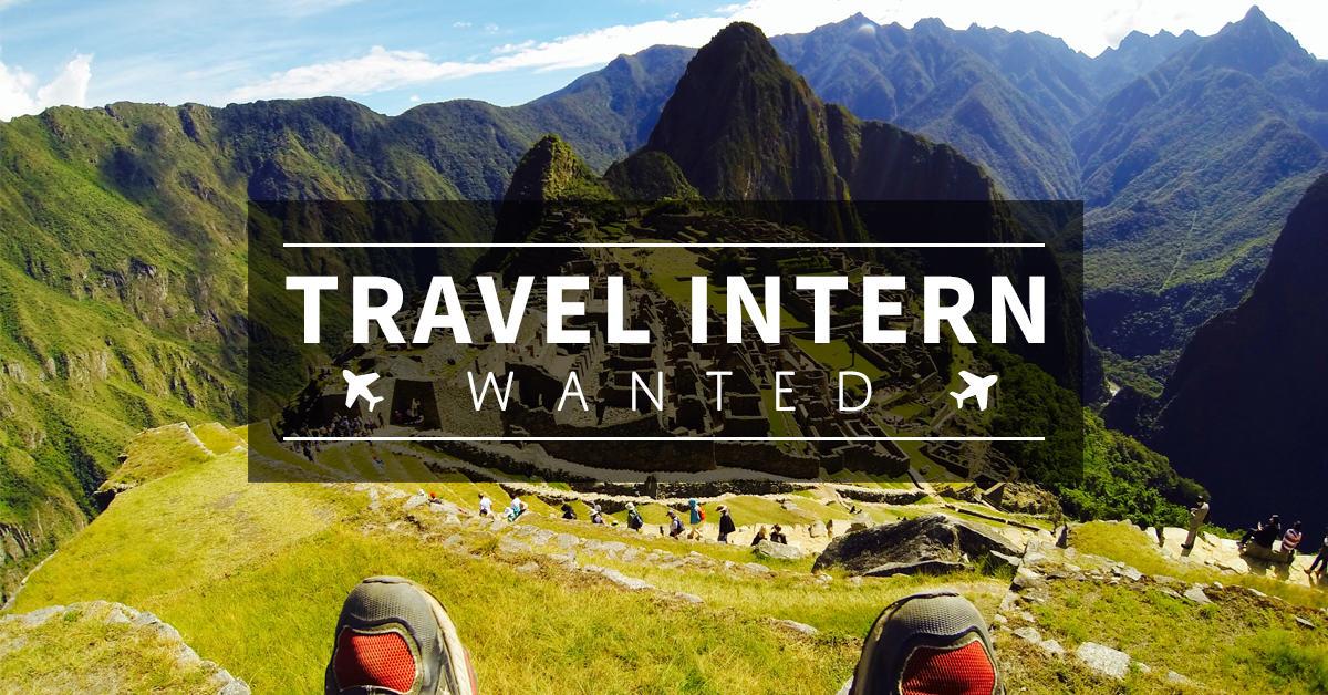 travel intern fb link post machu - The Travel Intern Project
