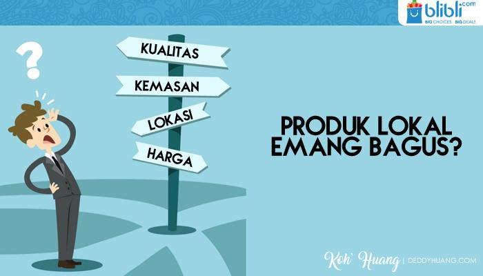 kualitas produk lokal - Galeri Indonesia, Produk Kreatif Asli Indonesia dari Blibli.com