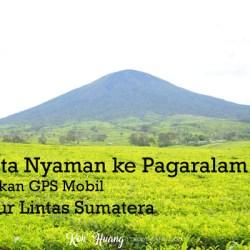 banner pagaralam - Berwisata Nyaman ke Pagaralam Menggunakan GPS Mobil Lewat Jalur Lintas Sumatera