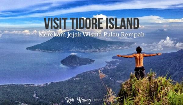Visit Tidore Island – Merekam Jejak Wisata Pulau Rempah