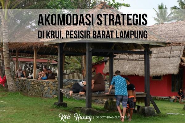 Akomodasi Strategis di Krui, Pesisir Barat Lampung