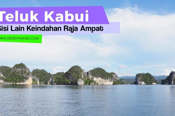 Teluk Kabui, Sisi Lain Keindahan Raja Ampat