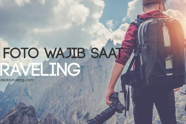 6 Foto Wajib Saat Traveling