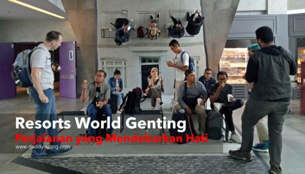 Resorts World Genting, Perjalanan yang Mendebarkan Hati