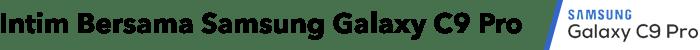 teks03 - Gaya Hidup Aktif Bersama Samsung Galaxy C9 Pro