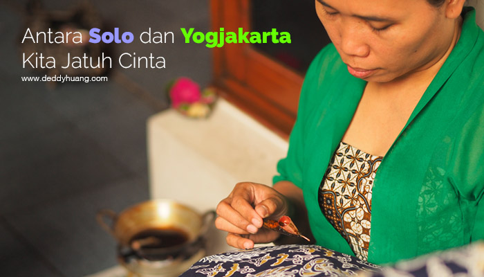 jadi bisa traveling - Antara Solo dan Yogjakarta Kita Jatuh Cinta #JadiBisa