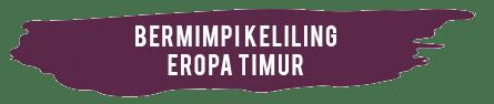 01 - Menelusuri Romantisme Destinasi Halal Eropa Timur