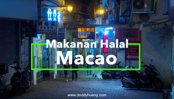 Hidden Gem : Dua Tempat Makan Halal di Macao