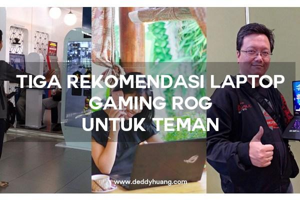 3 Rekomendasi Laptop Gaming ASUS ROG Terbaru Untuk Teman