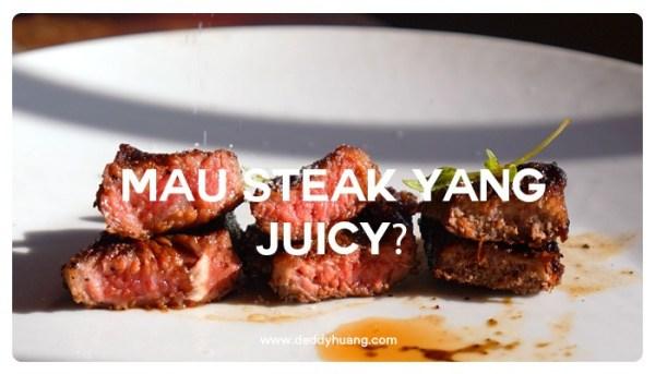 Tingkat Kematangan Steak Menentukan Juicy