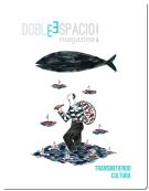 Doblespacio Magazine. Nº 1. Año 1.  Transmitiendo cultura