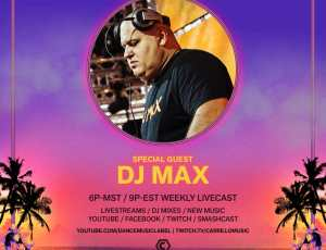 The Weekly Gathering with DJ MAX – June 2021