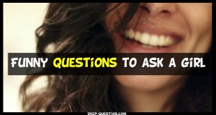 funny questions to ask a girl