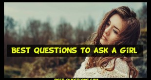 Best questions to ask a girl