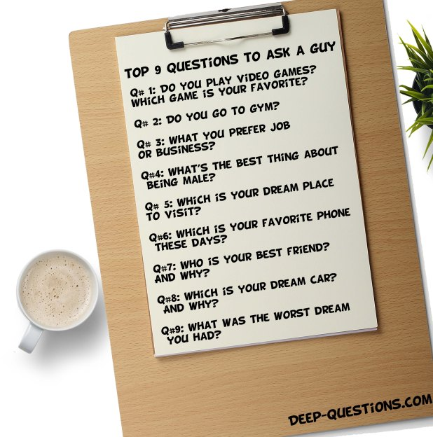 Top 9 Questions to ask a guy