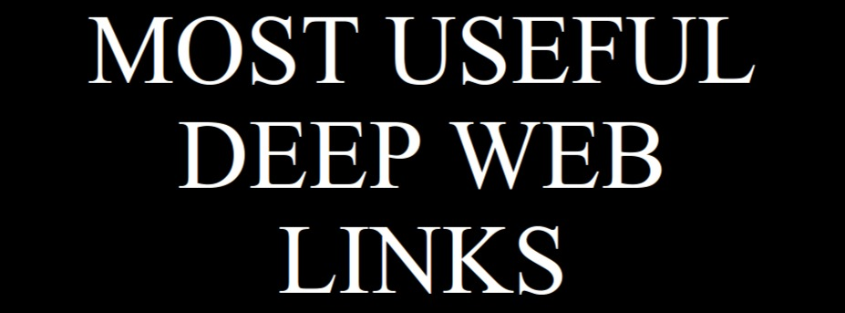 Deep Web Links and Web Sites - 1000+ Working Sites Links