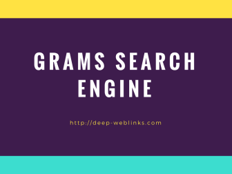 Grams Search Engine | Deep Web Links | Deep web sites