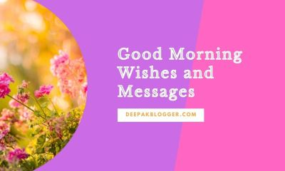 Good Morning Wishes, Messages & Quotes