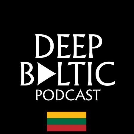 Deep Baltic Podcast - Lietuva