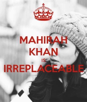 mahirah-khan-is-irreplaceable