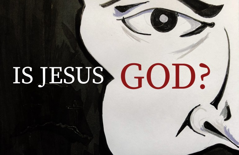 Is Jesus God? Artwork by: Lorenzo D. Jones